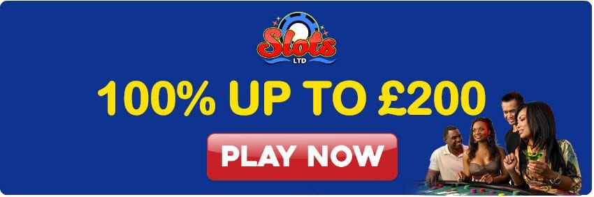 Up To £200 Welcome Bonus Only At Slots Ltd