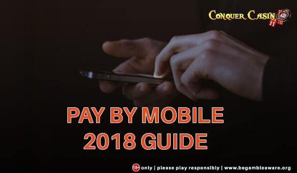 Pay and Play With Mobile Phone from Conquer Casino