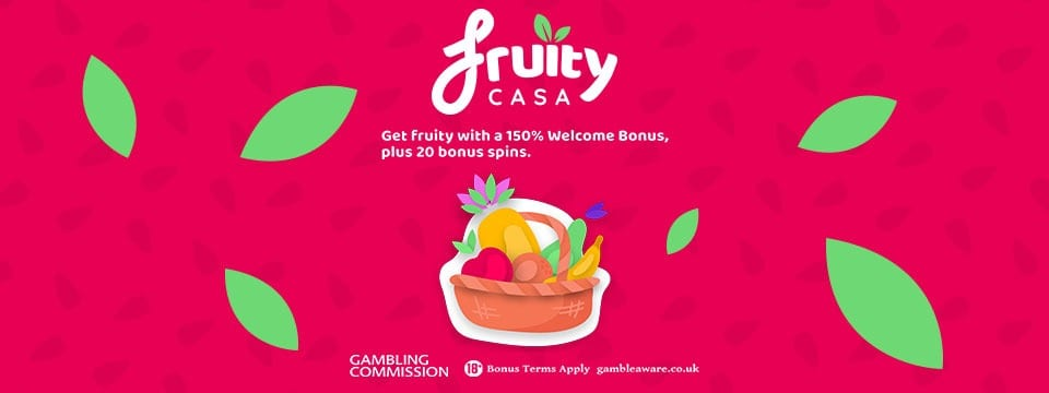 150% Welcome Bonus Package from Fruity Casa